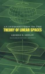 Introduction to the Theory of Linear Spaces (ISBN: 9780486630700)