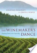 Winemaker's Dance - Exploring Terroir in the Napa Valley (ISBN: 9780520235137)