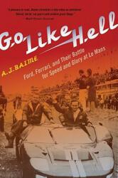 Go Like Hell - A. J. Baime (ISBN: 9780547336053)