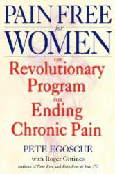 Pain Free For Women - Peter Egoscue (ISBN: 9780553380491)
