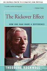 The Rickover Effect: How One Man Made a Difference (ISBN: 9780595252701)