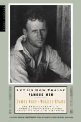Let Us Now Praise Famous Men: Three Tenant Families (ISBN: 9780618127498)