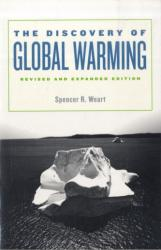 The Discovery of Global Warming (ISBN: 9780674031890)