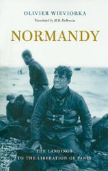 Normandy - The Landings to the Liberation of Paris (ISBN: 9780674047471)