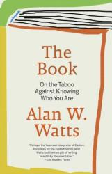 Book on the Taboo against Knowing Who You are - Alan Watts (ISBN: 9780679723004)