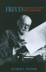Freud, the Reluctant Philosopher (ISBN: 9780691145525)