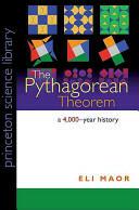 Pythagorean Theorem - A 4, 000-Year History (ISBN: 9780691148236)
