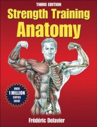 Strength Training Anatomy (ISBN: 9780736092265)