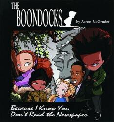 Boondocks - Aaron Mcgruder (ISBN: 9780740706097)