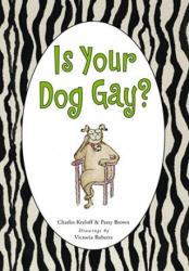 Is Your Dog Gay? (ISBN: 9780743270779)