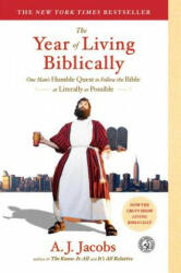 The Year of Living Biblically: One Man's Humble Quest to Follow the Bible as Literally as Possible (ISBN: 9780743291484)