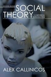 Social Theory - A Historical Introduction (ISBN: 9780745638409)