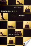 Consumer Culture (ISBN: 9780745643304)
