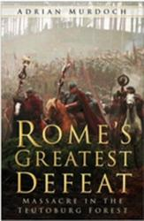 Rome's Greatest Defeat - Adrian Murdoch (ISBN: 9780750940160)