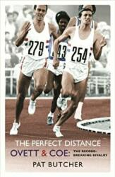 Perfect Distance - Ovett and Coe - The Record Breaking Rivalry (ISBN: 9780753819005)