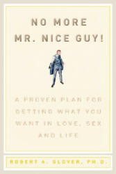 No More Mr Nice Guy - Robert A Glover (ISBN: 9780762415335)