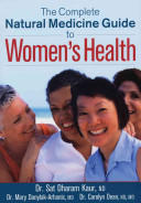 Complete Natural Medicine Guide to Women's Health (ISBN: 9780778801276)