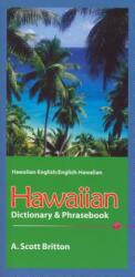 Hawaiian-English / English-Hawaiian Dictionary & Phrasebook - A. S. Britton (ISBN: 9780781811361)