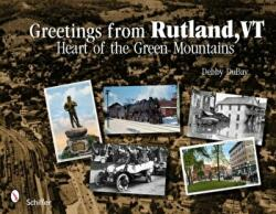 Greetings from Rutland VT - Heart of the Green Mountains (2011)