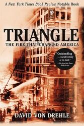 Triangle: The Fire That Changed America (ISBN: 9780802141514)