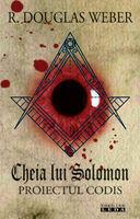 Cheia lui Solomon. Proiectul Codis (ISBN: 9789731021539)