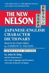 New Nelson Japanese-English Character Dictionary (ISBN: 9780804820363)