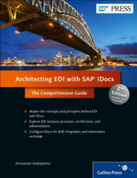 Architecting EDI with SAP IDocs - Emmanuel Hadzipetros (2013)