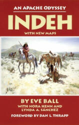 Indeh, an Apache Odyssey (ISBN: 9780806121659)
