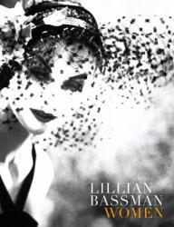 Lillian Bassman: Women (ISBN: 9780810982604)
