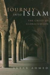 Journey into Islam - The Crisis of Globalization (ISBN: 9780815701316)