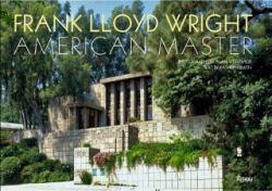 Frank Lloyd Wright: American Master (ISBN: 9780847832361)