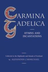 Carmina Gadelica (ISBN: 9780863155208)