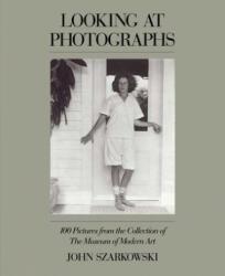 Looking at Photographs (ISBN: 9780870705151)