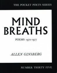Mind Breaths - Allen Ginsberg (ISBN: 9780872860926)
