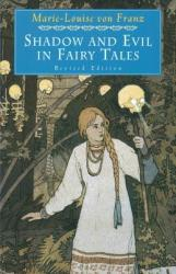 Shadow and Evil in Fairy Tales (ISBN: 9780877739746)