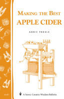 Making the Best Apple Cider - Annie Proulx (ISBN: 9780882662220)