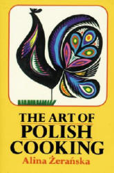 The Art of Polish Cooking (ISBN: 9780882897097)