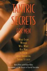 Tantric Secrets for Men - Diane Riley (ISBN: 9780892819690)