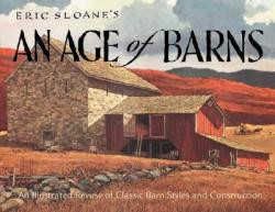 Eric Sloane's an Age of Barns (ISBN: 9780896585652)