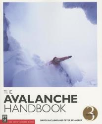 The Avalanche Handbook (ISBN: 9780898868098)
