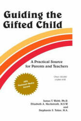 Guiding the Gifted Child: A Practical Source for Parents and Teachers (ISBN: 9780910707008)