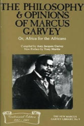 Philosophy and Opinions of Marcus Garvey (ISBN: 9780912469249)