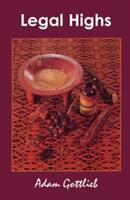 Legal Highs - Adam Gottlieb (ISBN: 9780914171829)