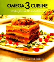 Omega 3 Cuisine: Recipes for Health and Pleasure (ISBN: 9780920470817)