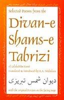 Selected Poems from the Divan-E Shams-E Tabriz: With the Original Persian on the Facing Page (ISBN: 9780936347615)