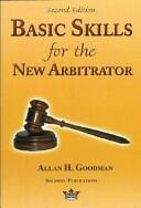 Basic Skills for the New Arbitrator (ISBN: 9780967097329)