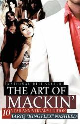 The Art of Mackin' (ISBN: 9780971135338)