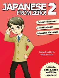 Japanese from Zero! 2 (ISBN: 9780976998112)