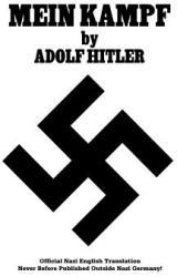 Mein Kampf: Official Nazi English Translation (ISBN: 9780977476091)