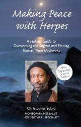 Making Peace with Herpes (ISBN: 9780978078010)